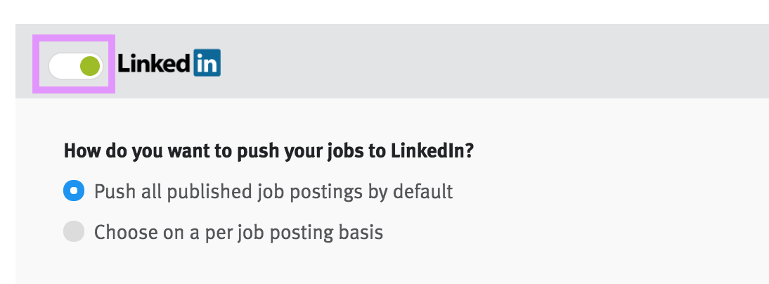 IntegrationSettings_LinkedIn_GreenToggle.png